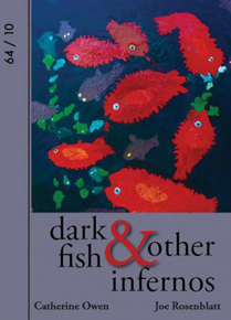 Dark Fish & Other Infernos
