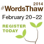 WordsThaw 2014