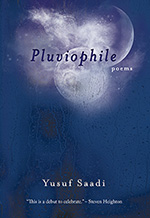 Pluviophile by Yusuf Saadi